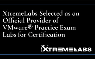 XtremeLabs Selected as an Official Provider of VMWare® Practice Exam Labs for Certification