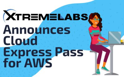 XtremeLabs Announces our Cloud Express Pass for AWS Labs